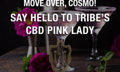 Move, cosmo! - Say hello to Tribes CBD Pink Lady