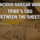 A lewd sidecar variation - Tribes CBD between the leaves